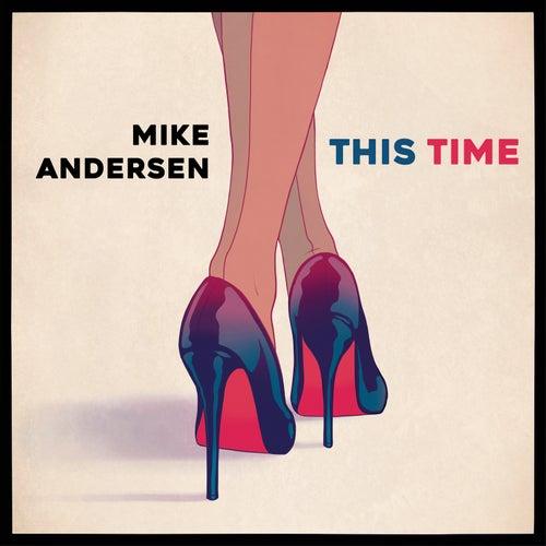 This Time (Radio Edit) de Mike Andersen