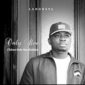 Only Bae (Tekno-Only One Riddim) by Ladonsyl