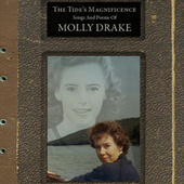 The Tide's Magnificence: Songs and Poems of Molly Drake by Molly Drake