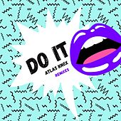 Do It (Tobtok Remix) von Atlas Knox