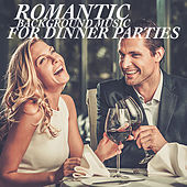 Romantic Background Music For Dinner Parties von Royal Philharmonic Orchestra