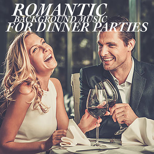 Romantic Background Music For Dinner Parties by Royal Philharmonic Orchestra