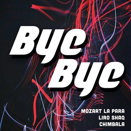 Bye Bye by Mozart La Para