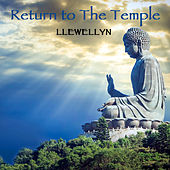 Return to the Temple (Re-Recorded) by Llewellyn