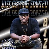 Just Getting Started by BIZ