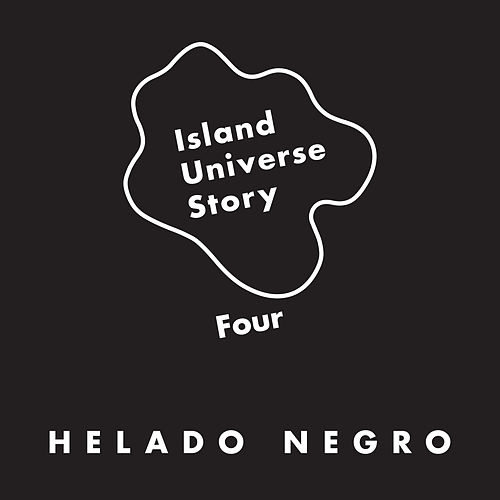 Island Universe Story Four by Helado Negro