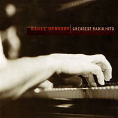 Greatest Radio Hits by Bruce Hornsby