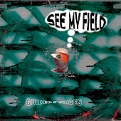 See My Field by Guided By Voices