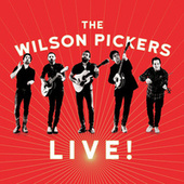 Live! by The Wilson Pickers
