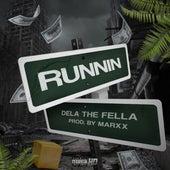 Runnin' by Dela the Fella