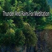 Thunder And Rains For Meditation de Thunderstorm Sleep