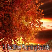 41 Bedtime Warming Sounds by Bedtime Baby