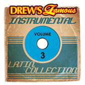 Drew's Famous Instrumental Latin Collection, Vol. 3 de The Hit Crew(1)
