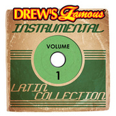 Drew's Famous Instrumental Latin Collection, Vol. 1 by The Hit Crew(1)