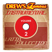 Drew's Famous Instrumental Latin Collection, Vol. 2 de The Hit Crew(1)