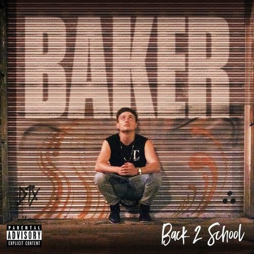 Back 2 School by Baker