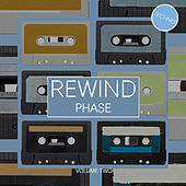 Rewind Phase, Vol. 2 by Various Artists