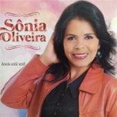 Aonde Está Você de Sônia Oliveira