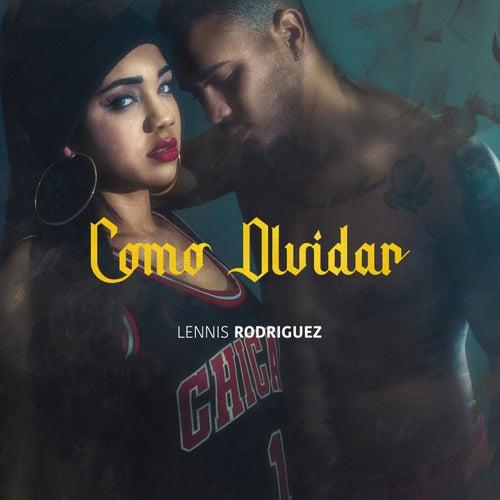 Como Olvidar by Lennis Rodriguez