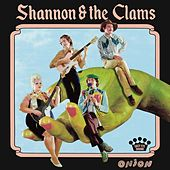 Backstreets by Shannon and The Clams