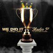 We Did It (feat. Gotti 4 Real & K. Klover) von Master P