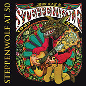 Steppenwolf at 50 by Various Artists