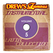 Drew's Famous Instrumental Latin Collection, Vol. 5 by Victory
