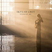 Stand By Me de Skylar Grey