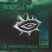 Commercial Grates (25 Years - 30 Radio Cuts) by Salmonella Dub