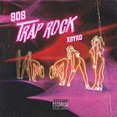 808 Trap Rock di Xbyrd