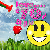 Love...'70s Style by Various Artists