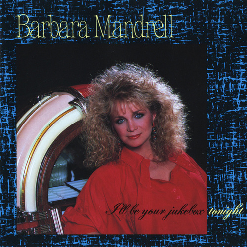 I'll Be Your Jukebox Tonight by Barbara Mandrell