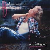 Sure Feels Good von Barbara Mandrell