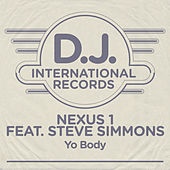 'Yo Body (Remixes) by Nexus 1