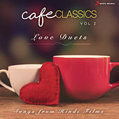 Cafe Classics, Vol. 2 (Love Duets) von Various Artists