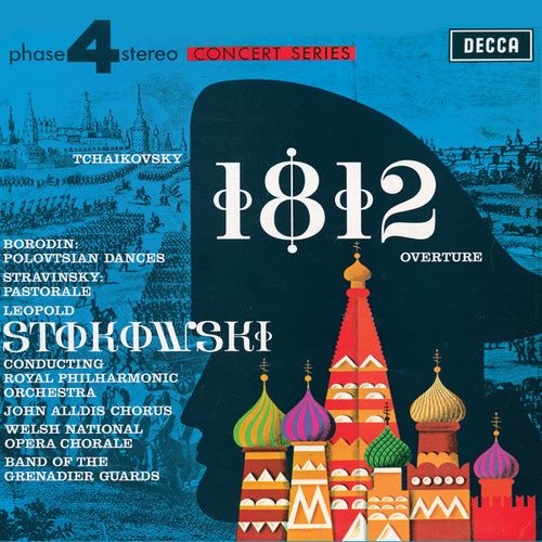 Tchaikovsky: 1812 Overture / Borodin: Polovtsian Dances / Stravinsky: Pastorale by Leopold Stokowski