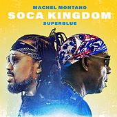 Soca Kingdom by Super Blue