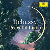 Debussy: Peaceful Piano by Various Artists