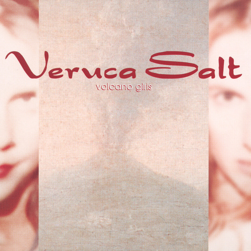 Volcano Girls EP by Veruca Salt