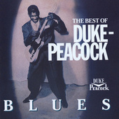 The Best Of Duke-Peacock Blues by Various Artists