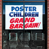 Grand Bargain by Poster Children