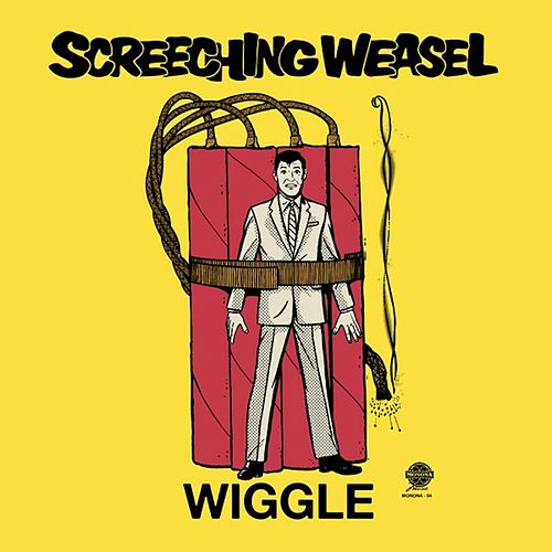 Wiggle (25th Anniversary Remix and Remaster) by Screeching Weasel