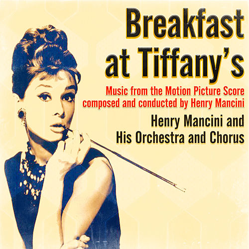 Breakfast at Tiffany's (Music from the Motion Picture Score) by Henry Mancini