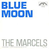 Blue Moon / Goodbye To Love [Digital 45] by The Marcels