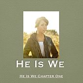 He Is We Chapter One by He Is We