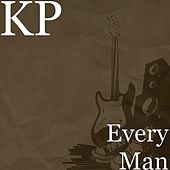 Every Man by KP