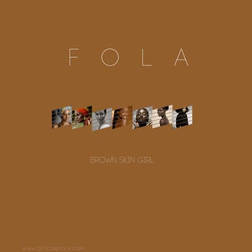 Brown Skin Girl by Fola