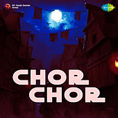 Chor Chor (Original Motion Picture Soundtrack) by Various Artists