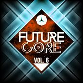 Future Core, Vol. 6 de Various Artists