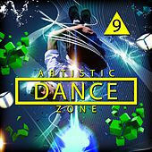 Artistic Dance Zone 9 by Various Artists